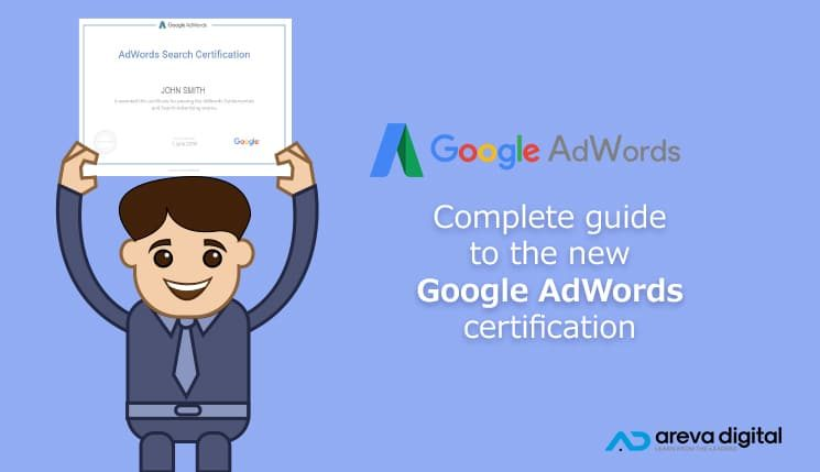 Complete Guide to the Google Adwords Certification Test